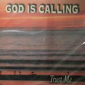 """Release of """"God Calling, Trust Me"""""""